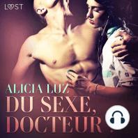 Du sexe, docteur ! – Une nouvelle érotique