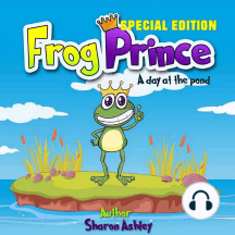Frog Prince: A Day at the Pond, Special Edition