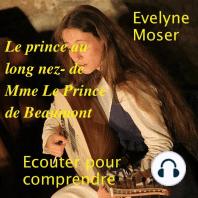 Le prince au long nez de Mme Leprince de Beaumont