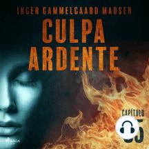 Culpa ardente - Capítulo 5: Culpa ardente