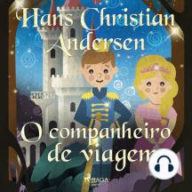 O companheiro de viagem: Os Contos de Hans Christian Andersen