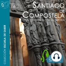 Santiago recorrido por su Historia