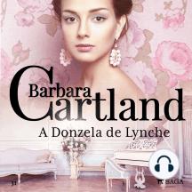 A Donzela de Lynche: A Eterna Coleção de Barbara Cartland #31