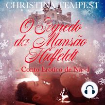 O Segredo da Mansão Hidfeldt - Conto Erótico de Natal: LUST