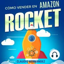 Como vender en Amazon: Rocket