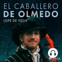 El caballero de Olmedo: Classic
