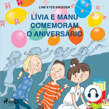 Lívia e Manu comemoram o aniversário: Lívia e Manu