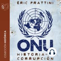 ONU Historia de la corrupción - no dramatizado