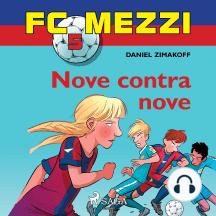 FC Mezzi 5: Nove contra nove: FC Mezzi