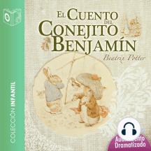El cuento del conejito Benjamín - Dramatizado