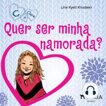 C de Clara 2 - Quer ser minha namorada?: C de Clara