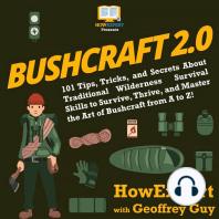 Bushcraft 2.0