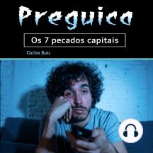 Preguiça: Os 7 pecados capitais (Portuguese Edition)