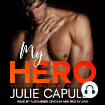 My Hero: McCabe Brothers Book Two