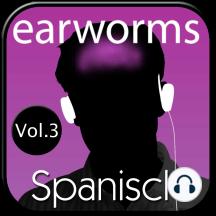 earworms Spanisch: Vol. 3 - lernen mit Musik