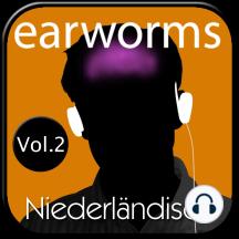 earworms Niederländisch: Vol. 2 - lernen mit Musik