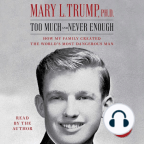 Audiolivro, Too Much and Never Enough: How My Family Created the World's Most Dangerous Man - Ouça a audiolivros gratuitamente, com um teste gratuito.