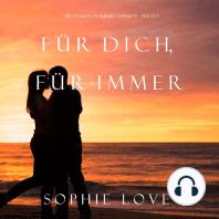 Für Dich Für Immer (Die Pension in Sunset Harbor—Buch 7)
