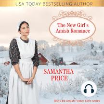 The New Girl's Amish Romance: Amish Romance