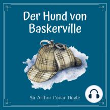 Der Hund von Baskervilles: Sherlock Holmes