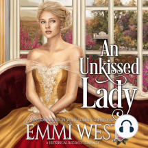 An Unkissed Lady: A Historical Regency Romance