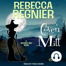 Coven Mitt: A Widow's Bay Novel