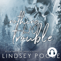 Nothing But Trouble: An Small-Town, Blue-Collar Holiday Romance