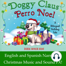 Perro Noel/Doggy Claus: A Bilingual Holiday Tale