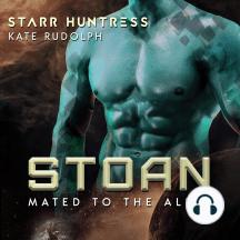 Stoan: Fated Mate Alien Romance