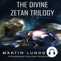 The Divine Zetan Trilogy