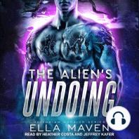 The Alien's Undoing