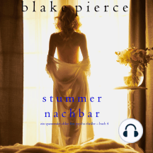 Stummer Nachbar (Ein spannender Chloe Fine Psycho-Thriller – Buch 4)