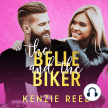 The Belle and the Biker: Fake It Till You Make It, Book 2