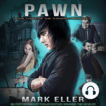 Pawn: Pawn: Military Science Fiction Adventure Spanning Two Worlds