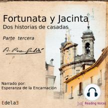 Fortunata y Jacinta, parte tercera