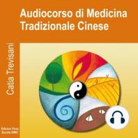 Catia Trevisani – Audiocorso di Medicina tradizionale cinese