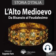 Storia d'Italia - Tomo II - L'Alto Medioevo