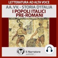 Storia d'Italia - vol. 01 - I popoli Italici pre-romani