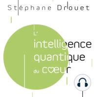L'intelligence quantique du cœur: Un potentiel illimité à notre portée