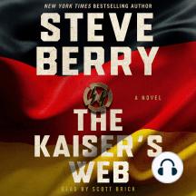 The Kaiser's Web: A Novel