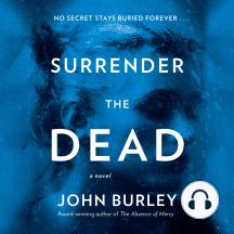 Surrender the Dead: A Novel