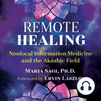 Remote Healing: Nonlocal Information Medicine and the Akashic Field