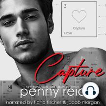 CAPTURE: Second Chance New Adult Romance