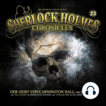 Sherlock Holmes Chronicles, Folge 23: Der Geist von Carnington Hall