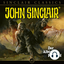 John Sinclair, Classics, Folge 40: Der Albtraum-Friedhof
