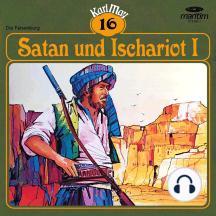 Karl May, Grüne Serie, Folge 16: Satan und Ischariot I