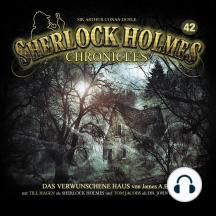 Sherlock Holmes Chronicles, Folge 42: Das verwunschene Haus