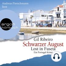 Schwarzer August - Lost in Fuseta - Leander Lost ermittelt, Band 4 (gekürzt)