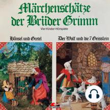 Märchenschätze der Brüder Grimm, Folge 1: Hänsel und Gretel, Der Wolf und die sieben Geißlein, Rotkäppchen, Rumpelstilzchen