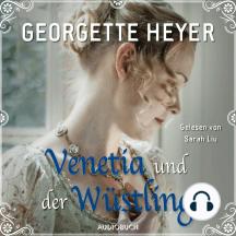 Venetia und der Wüstling (Ungekürzt)